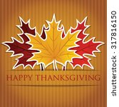 maple leaf thanksgiving card in ... | Shutterstock .eps vector #317816150