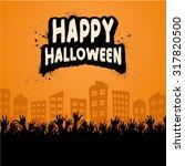 happy halloween zombie crowd... | Shutterstock .eps vector #317820500