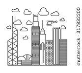 hong kong city line illustration   Shutterstock . vector #317832200