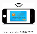 mobile phone payment | Shutterstock .eps vector #317842820