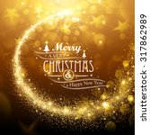 christmas background with gold... | Shutterstock .eps vector #317862989