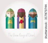 the three kings of orient... | Shutterstock .eps vector #317873744