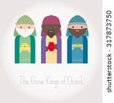 the three kings of orient... | Shutterstock .eps vector #317873750