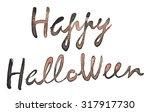 happy halloween typography... | Shutterstock . vector #317917730