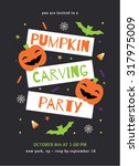 pumpkin carving party invitation | Shutterstock .eps vector #317975009