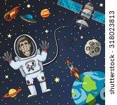 cartoon astronaut in space with ... | Shutterstock . vector #318023813