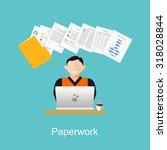 paperwork illustration. stack...   Shutterstock .eps vector #318028844