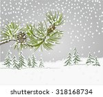 Winter Landscape Pine Branch...