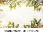 christmas background border... | Shutterstock . vector #318241028