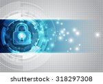 abstract technology security on ... | Shutterstock .eps vector #318297308