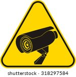 video surveillance sign. cctv...