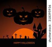 halloween night background with ... | Shutterstock .eps vector #318395936
