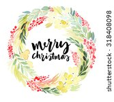 christmas wreath watercolor.... | Shutterstock . vector #318408098
