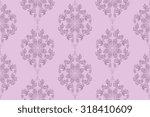 seamless ornament on background.... | Shutterstock .eps vector #318410609