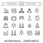 oil industry linear icons set.... | Shutterstock . vector #318416813