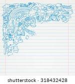 student doodle on paper  back...   Shutterstock .eps vector #318432428