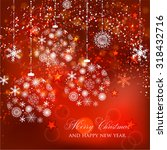 merry christmas and happy new... | Shutterstock .eps vector #318432716