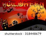 halloween design background... | Shutterstock . vector #318448679