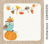 cute autumn card with owl ... | Shutterstock .eps vector #318450350
