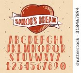 old school tattoo style font.... | Shutterstock .eps vector #318467894