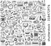 cookery  natural food   doodles ... | Shutterstock .eps vector #318472976