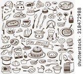 cookery  food doodles  | Shutterstock .eps vector #318472988