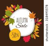 autumn sale. vector...   Shutterstock .eps vector #318495578