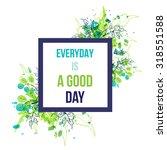 green watercolor splash... | Shutterstock .eps vector #318551588