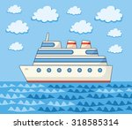 ship on a sea and sky... | Shutterstock .eps vector #318585314