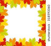 autumn leaves on white... | Shutterstock .eps vector #318593360