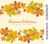 autumn background  decorative... | Shutterstock .eps vector #318604649