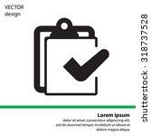 checklist icon  vector... | Shutterstock .eps vector #318737528