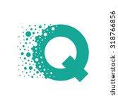 letter q bubbles vector | Shutterstock .eps vector #318766856