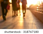 blur silhouette of people... | Shutterstock . vector #318767180