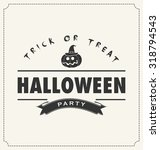 halloween pumpkin symbol and... | Shutterstock .eps vector #318794543