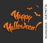 happy halloween vector... | Shutterstock .eps vector #318798776