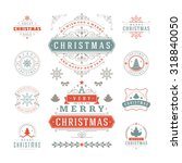 christmas labels and badges... | Shutterstock .eps vector #318840050