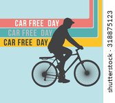 car free day | Shutterstock .eps vector #318875123