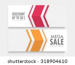 mega sale website header or... | Shutterstock .eps vector #318904610