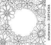 floral hand drawn zentangle... | Shutterstock .eps vector #318914366