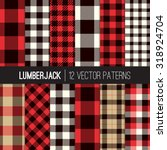 lumberjack plaid and buffalo... | Shutterstock .eps vector #318924704