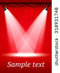 red spotlights background with... | Shutterstock .eps vector #318931748