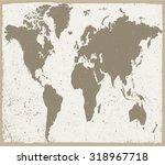 old world map.grunge world map... | Shutterstock .eps vector #318967718