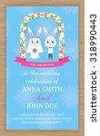 cute wedding invitation card  ... | Shutterstock .eps vector #318990443