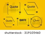 set of quote blanks with text... | Shutterstock .eps vector #319105460