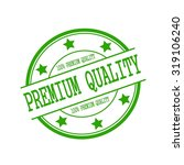 premium quality stamp text on... | Shutterstock . vector #319106240