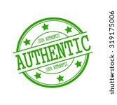 authentic stamp text on green... | Shutterstock . vector #319175006