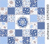 creative seamless patchwork... | Shutterstock .eps vector #319190300