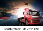 container truck in ship port... | Shutterstock . vector #319244120