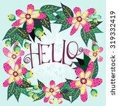bright vector wreath made of...   Shutterstock .eps vector #319332419